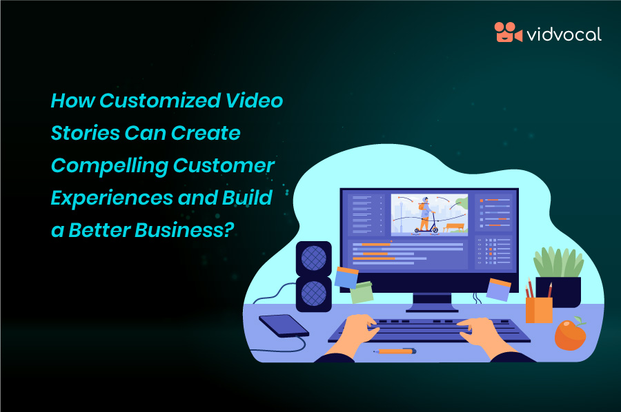 customized video platform